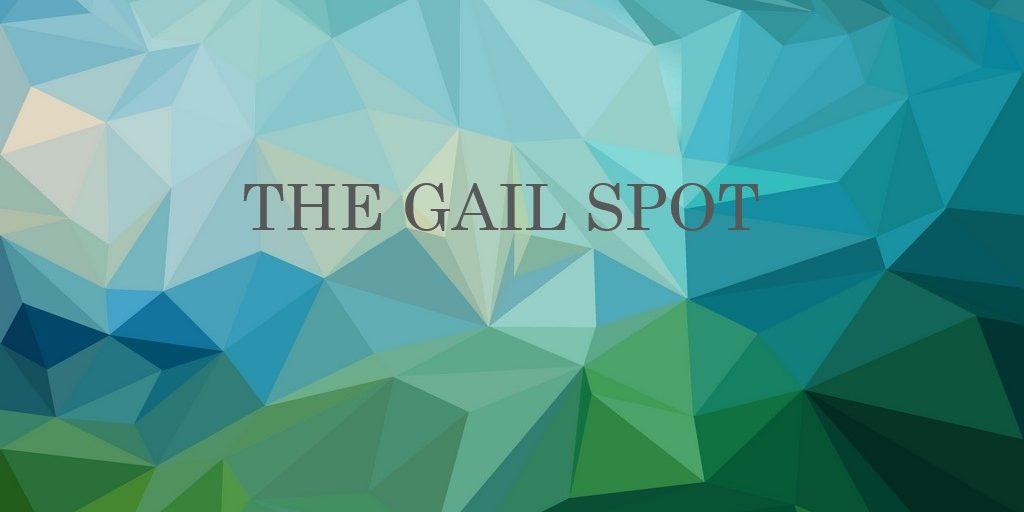 The Gail Spot